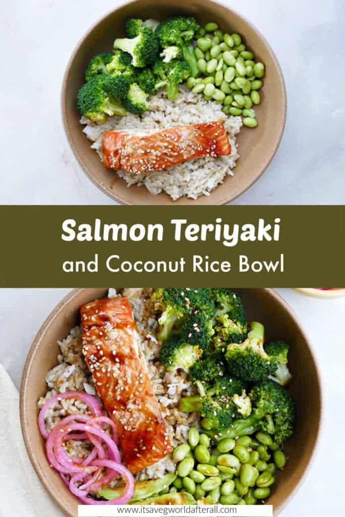 images of salmon teriyaki bowl separated by text box with recipe title