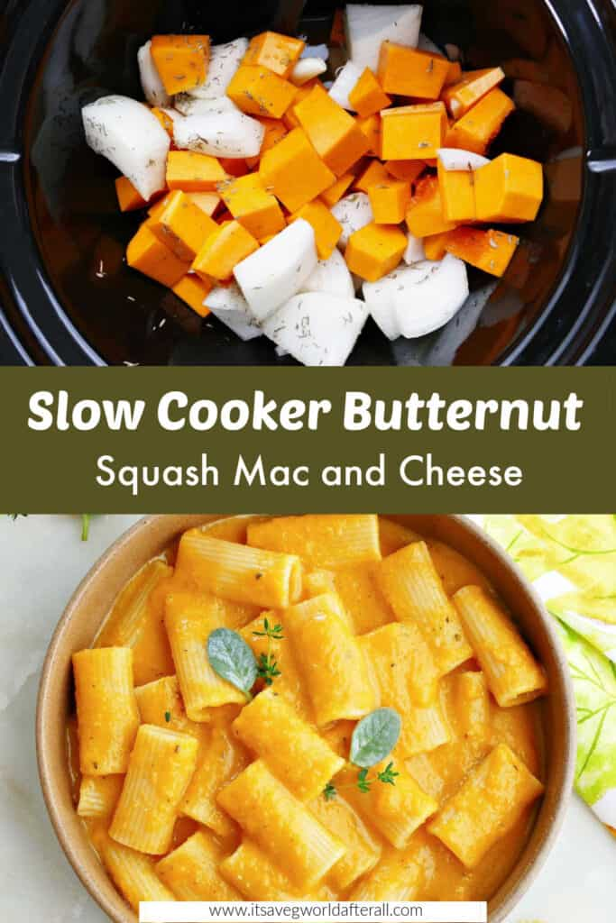 butternut squash cooking in a crockpot and mac and cheese in a bowl separated by text box